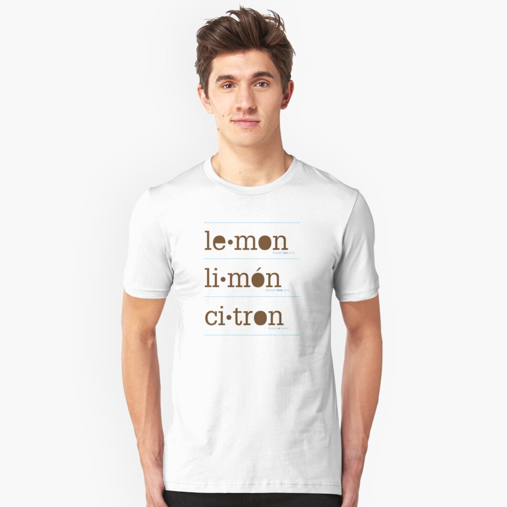 Beautiful in every language. Unisex T-Shirt Front