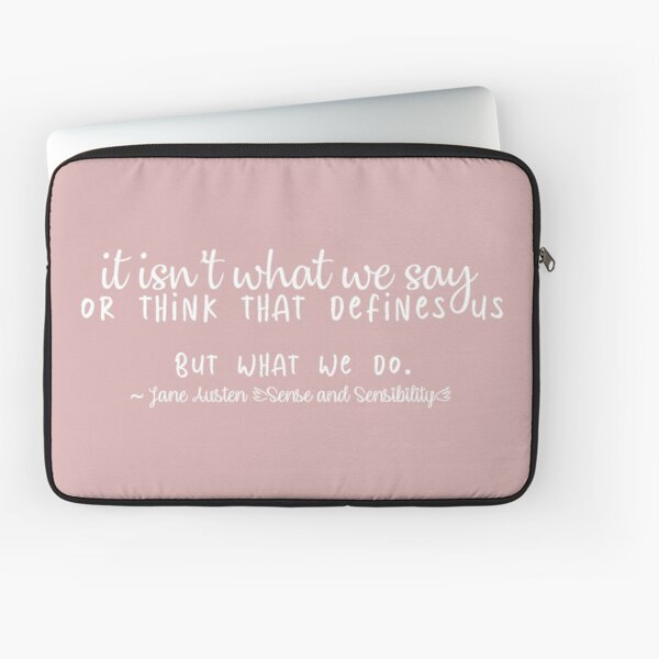 126. JANE AUSTEN quote Laptop Sleeve