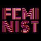 FEM·I·NIST by xanaduriffic
