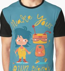 Make Your Own Friends Graphic T-Shirt