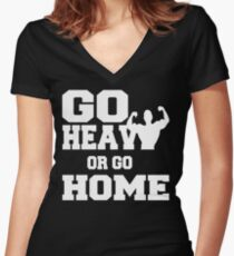 Go Heavy or Go Home  Women's Fitted V-Neck T-Shirt