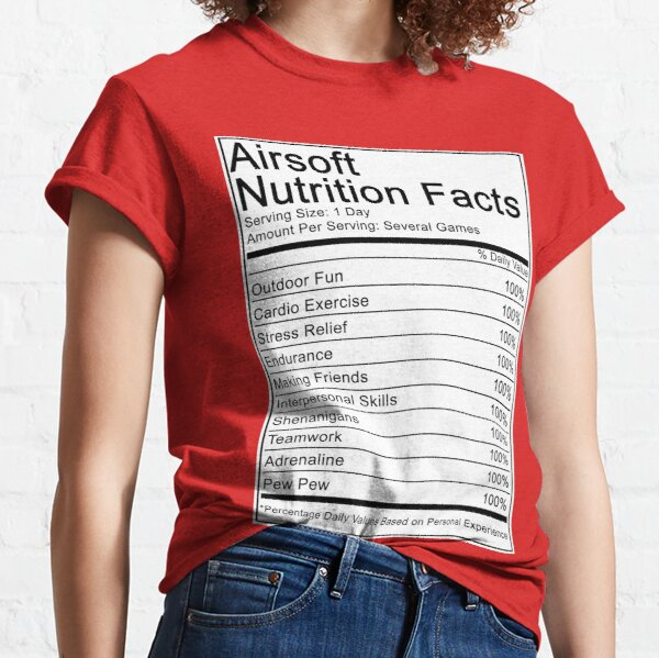 Airsoft Nutritional Facts Classic T-Shirt