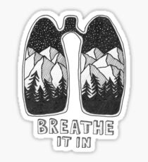Breathe It In Sticker