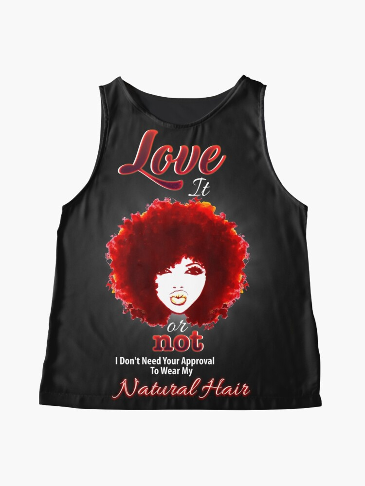 Alternate view of Love It Or Not I'm Rockin My Natural Hair Sleeveless Top