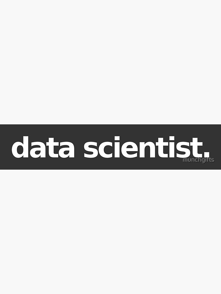 Data Scientist - Gray by munchgifts
