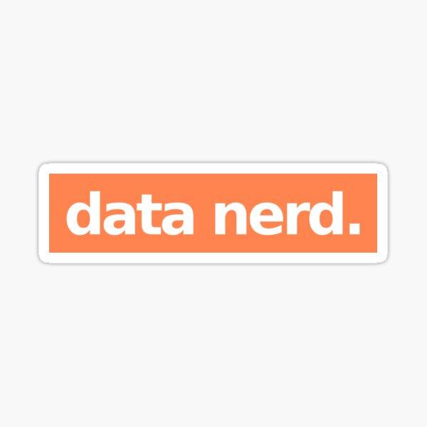 Data Nerd - Orange Sticker