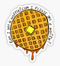 can i PLEASE get a waffle Sticker