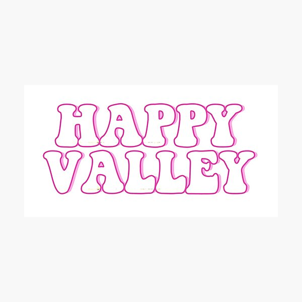 happy valley cute pink Photographic Print