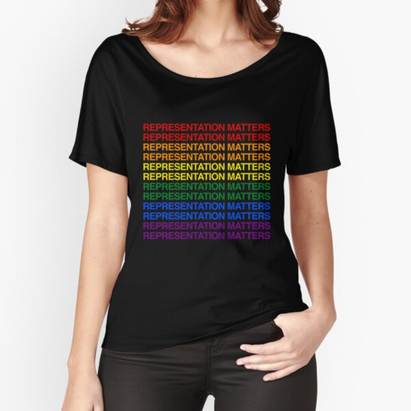 Representation Matters (Black) Relaxed Fit T-Shirt
