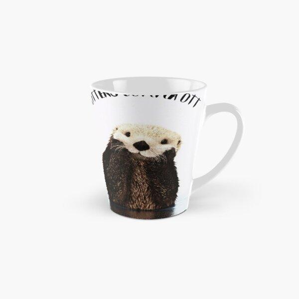Otters Gonna Ott Tall Mug