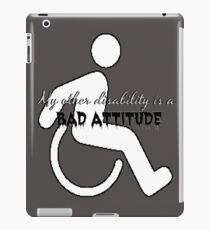 My Other Disability is a Bad Attitude iPad Case/Skin