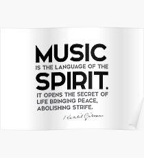 music, language of the spirit - khalil gibran Poster