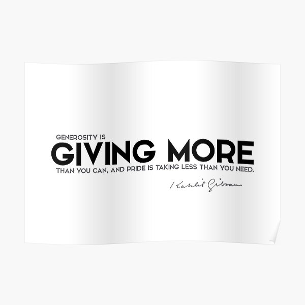 giving more - khalil gibran Poster