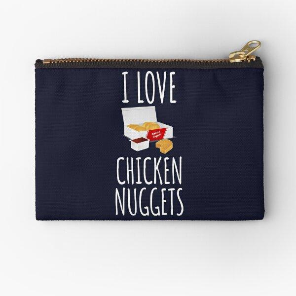 I Love Chicken Nuggets Zipper Pouch