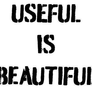 Useful is beautiful (black) by claracooper