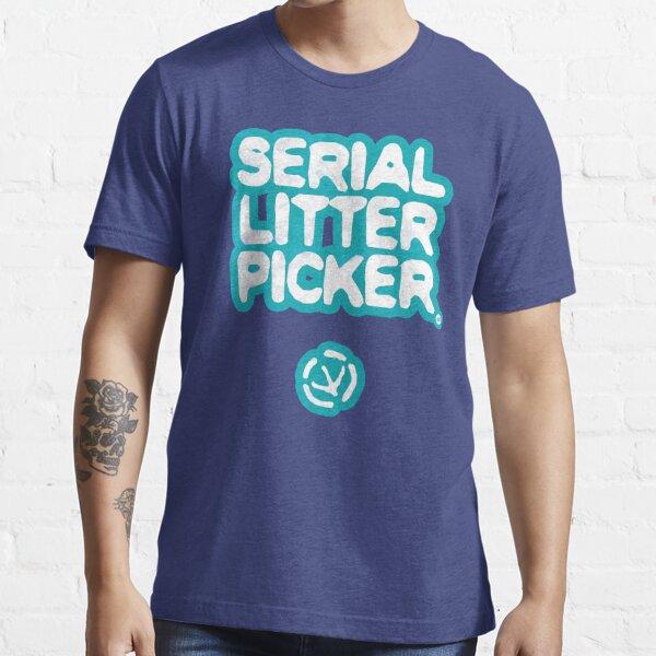 Serial Litter Picker Essential T-Shirt