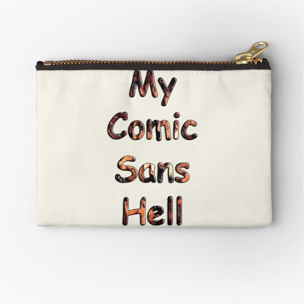 My Comic Sans Hell, 2014 Zipper Pouch