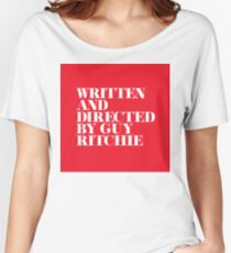 Written and Directed by Guy Ritchie Red/White Women's Relaxed Fit T-Shirt