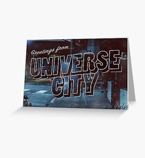 UNIVERSE CITY postcard Greeting Card