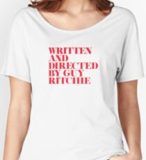 Written and Directed by Guy Ritchie White/Red Women's Relaxed Fit T-Shirt