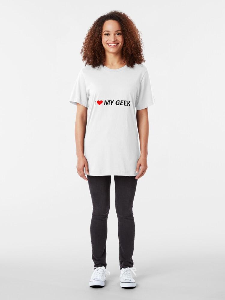 Alternate view of I love my geek - light tees Slim Fit T-Shirt