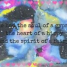 She had the soul of a gypsy, the heart of a hippy and the spirit of a fairy galaxy art  by Ruby Coupe