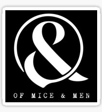 OF MICE AND MEN Sticker