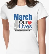 MARCH FOR OUR LIVES #MarchForOurLives Women's Fitted T-Shirt