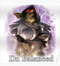 Dr. Balanced Poster