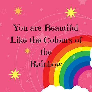 You are beautiful, rainbow quote by trickyruby