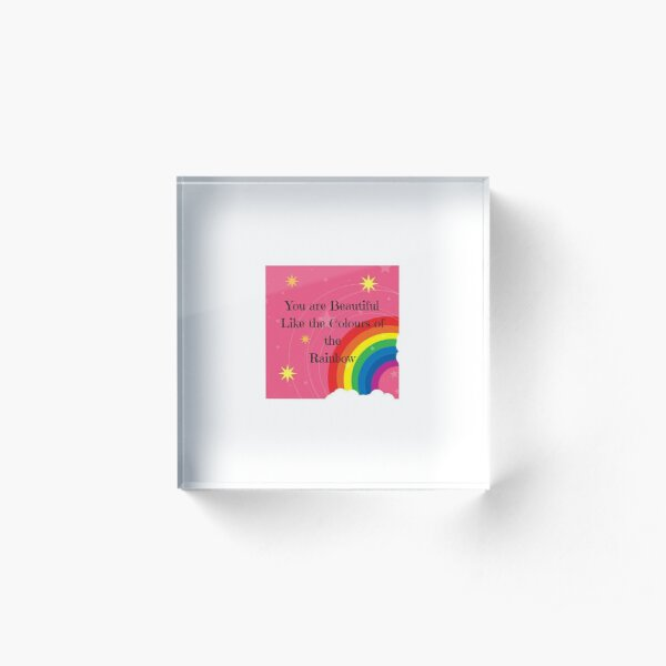 You are beautiful, rainbow quote Acrylic Block