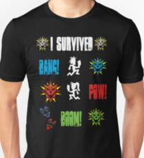 I survived Bang! Pow! Boom! Unisex T-Shirt