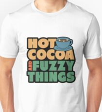 Funny Winter Pajamas Hot Cocoa And Fuzzy Things Unisex T-Shirt