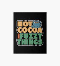 Funny Winter Pajamas Hot Cocoa And Fuzzy Things Art Board