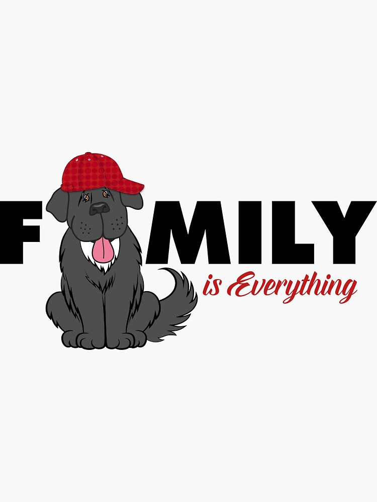 Family is Everything Newfie Shirt by itsmechris