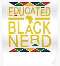 Educated Black Nerd Poster