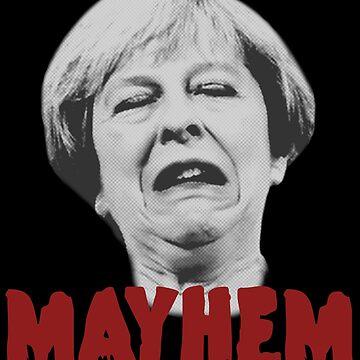 Theresa May Mayhem  by MazzaLuzza