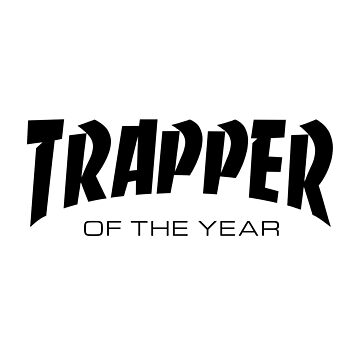 Trapper of the Year by Wavelordsunited