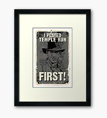 I Played It First! Framed Print