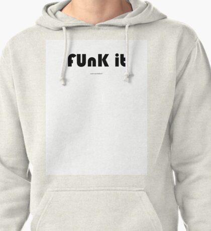 fUNK it T-Shirt
