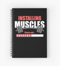 Installing Muscles Gym Spiral Notebook