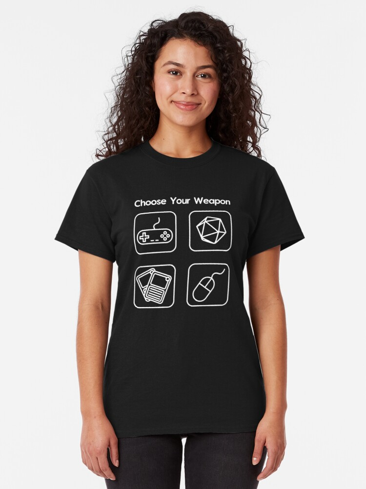 Alternate view of Choose Your Weapon Classic T-Shirt