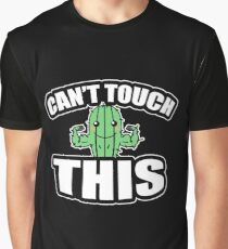 Can't Touch This Cactus Succulent Cactus Gift Graphic T-Shirt