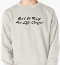 Life Changes Pullover