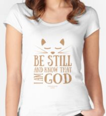 Be still and know that I am GOD Women's Fitted Scoop T-Shirt