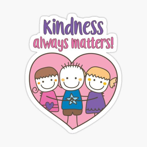 Kindness Always Matters - Pink & Purple Sticker