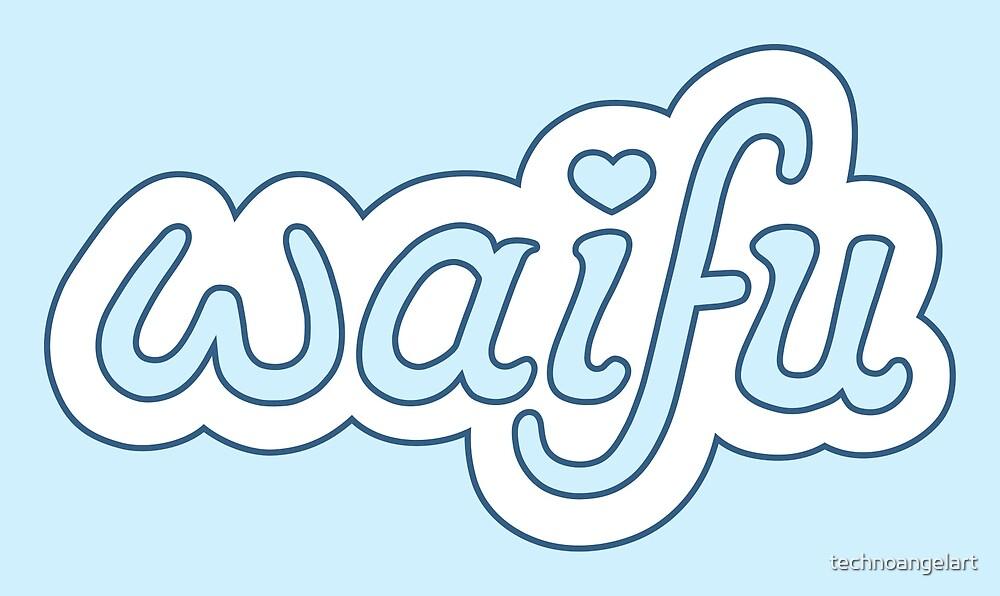 Waifu by technoangelart