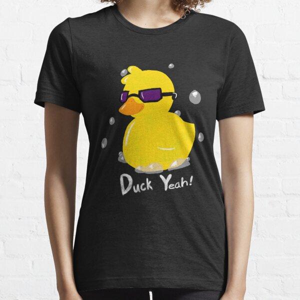 Duck Yeah! Essential T-Shirt