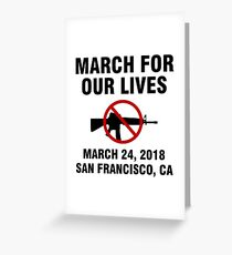 March For Our Lives End Gun Violence San Francisco Greeting Card