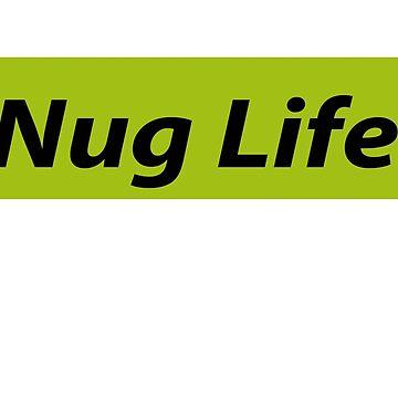 Nug Life. de IllTrill